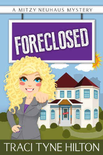 foreclosed-a-mitzy-neuhaus-mystery