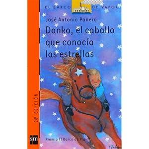 Danko, el caballo que conocía las estrellas (eBook-ePub) (Barco de Vapor Naranja)