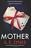 Mother: A dark psychological thriller with a breathtaking twist
