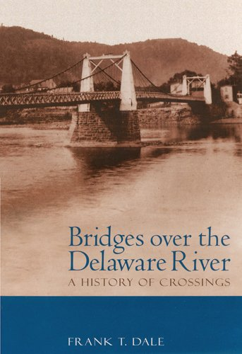 Delaware Rivers Map (Bridges Over the Delaware River: A History of Crossings)