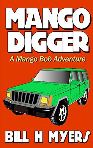 Mango Digger: A Mango Bob Adventure (English Edition)