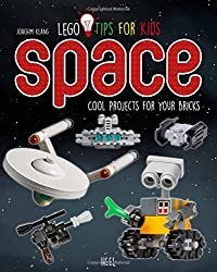 Lego Tips for Kids Space: Cool Projects for your Bricks by Joachim Klang (2016-08-05)