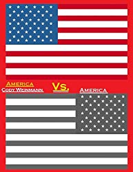 America vs. America (Revised Edition)