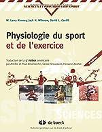 Physiologie du sport et de l'exercice adaptation physilogique a l'exercice physique de W-Larry Kenney