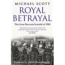 Royal Betrayal: The Great Baccarat Scandal of 1890 (English Edition)