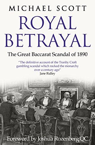 Royal Betrayal: The Great Baccarat Scandal of 1890 (English Edition) eBook: Scott, Michael: Amazon.es: Tienda Kindle