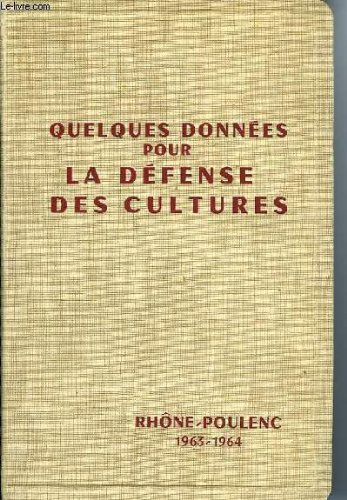 Quelques données pour la defense des cultures par Société des usines chimiques Rhône Poulenc
