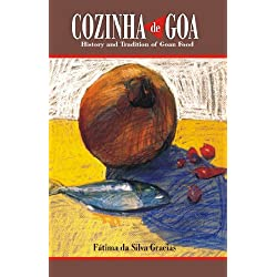 Cozinha de Goa: History and Tradition of Goan Food