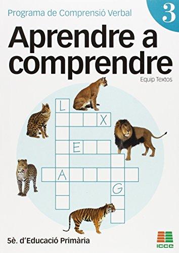 Aprendre a comprendre 3, Educació Primària. Programa de Comprensió Verbal (Aprendre A Comprendre (catalan))