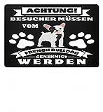 Hochwertige Fußmatte - Besucher müssen vom french bulldog genehmigt werden