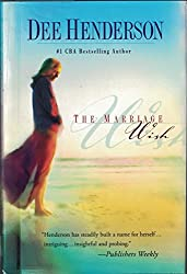 The Marriage Wish (Steeple Hill Women's Fiction #13)