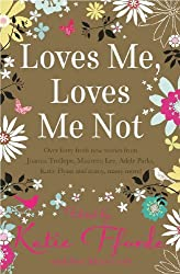 Loves Me, Loves Me Not (Mira Direct Library) by Romantic Novelist's Association (2009-09-01)