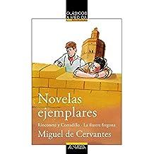 Novelas ejemplares: Rinconete y Cortadillo/La ilustre fregona (Clásicos - Clásicos A Medida)
