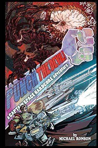 Punch the Devil!: A Captain Space Hardcore Adventure book cover