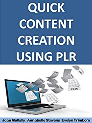 Quick Content Creation Using PLR (Business Basics for Beginners Book 8) (English Edition)