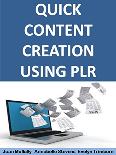Quick Content Creation Using PLR (Business Basics for Beginners ...