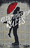 #7: RELATIONSHIP RULES: The New Rules for Dating, Relationships, and Finding Love On Your Terms
