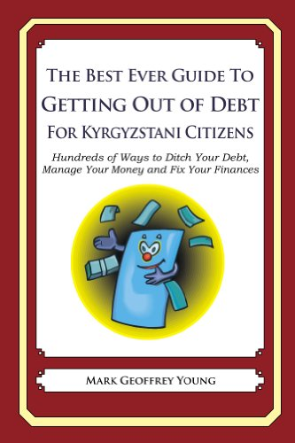 The Best Ever Guide to Getting Out of Debt for Kyrgyzstani Citizens
