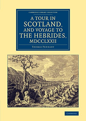 eBooks Free With Prime A Tour in Scotland, and Voyage to the Hebrides, 1772 (Cambridge Library Collection – British & Irish History, 17th & 18th Centuries)