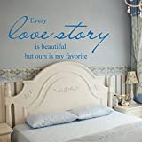 Cada historia de amor es hermosa, pero la nuestra es mi favorita adhesivo para pared palabras letras de vinilo de citas de amor, aniversario de boda, grande), color marrón