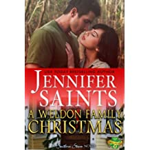 A Weldon Family Christmas: A Southern Steam Novella (Weldon Brothers Book 4)