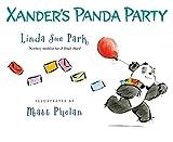 Xander's Panda Party by Linda Sue Park (2013-09-03)