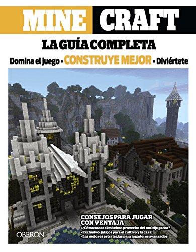 Minecraft. La Guía Completa (Libros Singulares)
