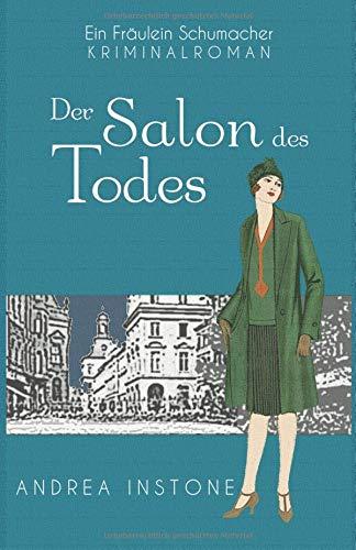 Der Salon des Todes (Fräulein Schumacher, Band 2)