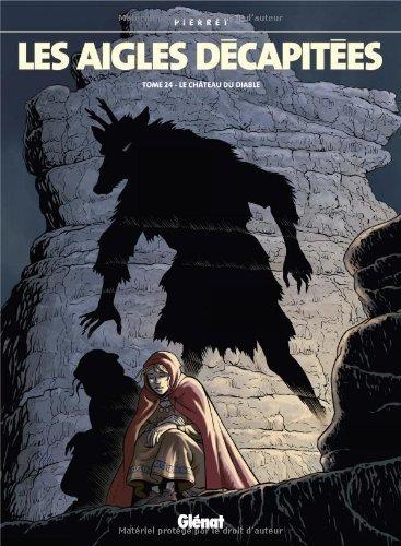 Les aigles décapitées, Tome 24 : de Michel Pierret (2 mai 2012) Relié