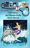 Die Reise der blauen Perle nach Hawaii