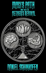 Magi's Path (Aether's Revival Book 3) (English