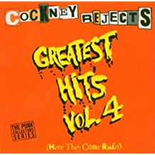 Greatest Hits 4: Here They Come Again by COCKNEY REJECTS (2005-10-25)