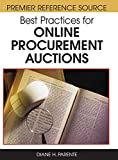 Best Practices for Online Procurement Auctions (Premier Reference Source)