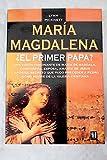 María Magdalena ¿el primer papa?