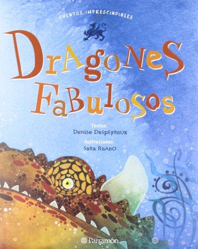 DRAGONES FABULOSOS (Cuentos imprescindibles)