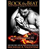 { ROCK THE BEAT } By Valentine, Michelle a ( Author ) [ Nov - 2013 ] [ Paperback ]