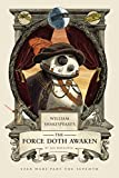 William Shakespeare's the Force Doth Awaken: Star Wars Part the Seventh (William Shak...