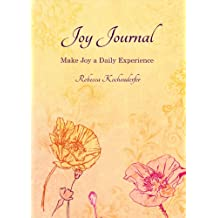 Joy Journal: Make Joy a Daily Experience (English Edition)