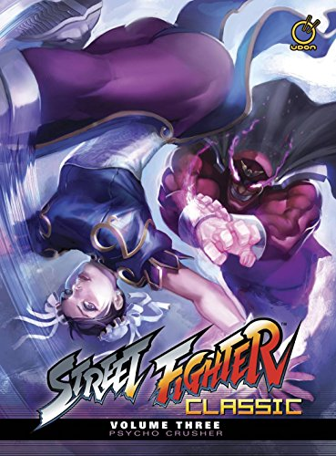 Street Fighter Classic Volume 3: Psycho Crusher -