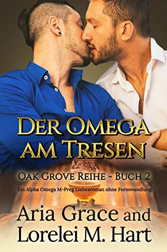 Der Omega am Tresen (Oak Grove 2)