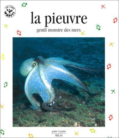 La Pieuvre : Gentil Monstre des mers