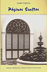 Paginas Sueltas (Coleccion Del Chichereku En El Exilio)