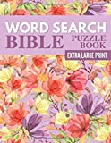 Word Search Bible Puzzle Book - Extra Large Print: 72 Bible Word Search