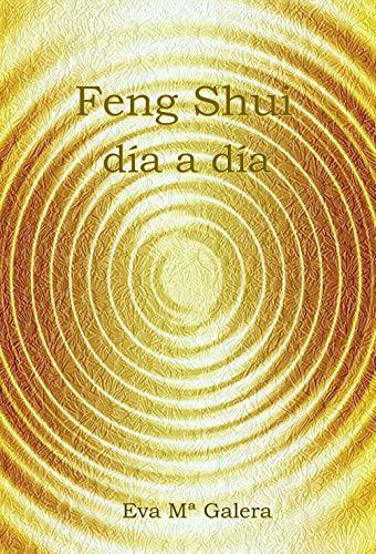 Feng Shui Día a Día:  Todo fluye en un hogar Feng Shui, cuando no hay equilibrio en el hogar, no hay equilibrio en tu vida.