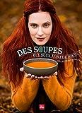 Des soupes qui nous font du bien