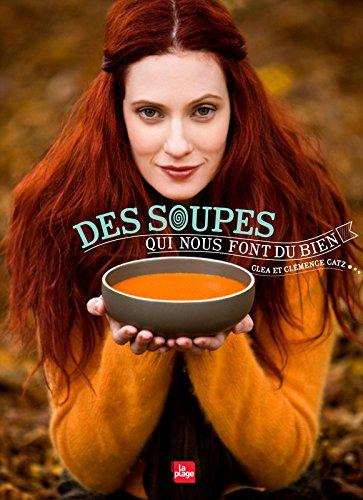 Des soupes qui nous font du bien par Clea