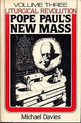 Pope Paul's New Mass: 3