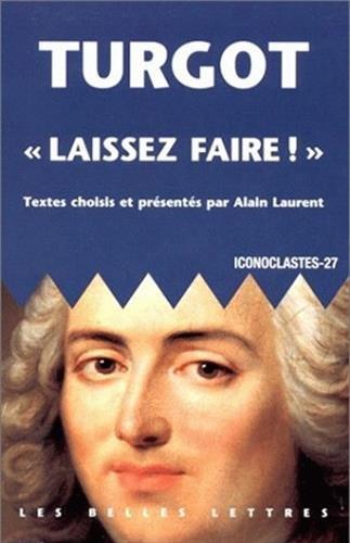 Turgot, Laissez Faire (Collection Des Universites de France,) par Anne-Robert-Jac Turgot