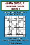 Jigsaw Sudoku X: 200 Medium Jigsaw Sudoku X Puzzles Volume 1