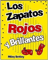 Libros para ninos: «Los zapatos  rojos y brillantes » par Miley Smiley